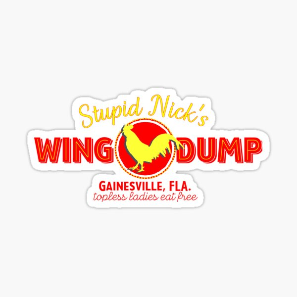 Stupid Nick's Wing Dump The Good Place T Shirt Sticker