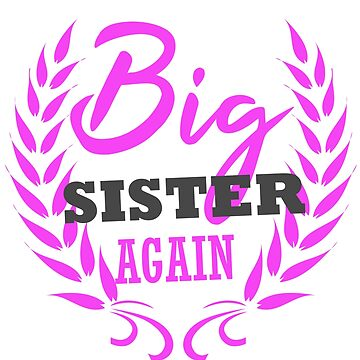 Big Sister Again Announcement Baby Reveal Daughter by kh123856