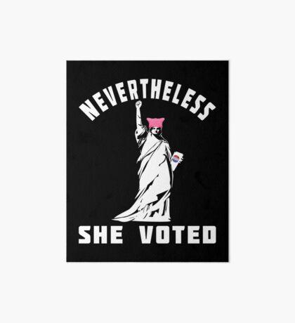Nevertheless She Voted T-shirts Art Board