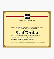 Real Writer Certificate Photographic Print