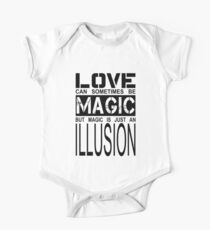 love can sometimes be magic, but magic is just an illusion One Piece - Short Sleeve