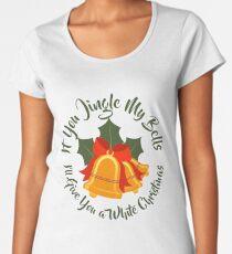 Jingle My Bells Funny Adult Christmas Ugly Gift Women's Premium T-Shirt