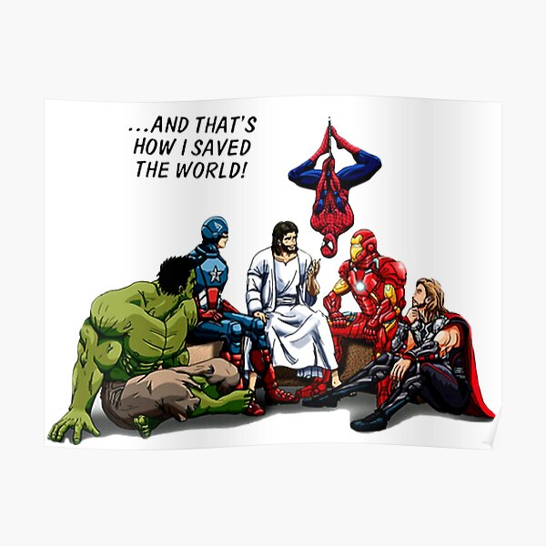 Jesus and His Heroes Friends Poster