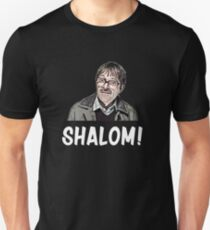 Shalom Jim from Friday Night Dinner  Unisex T-Shirt