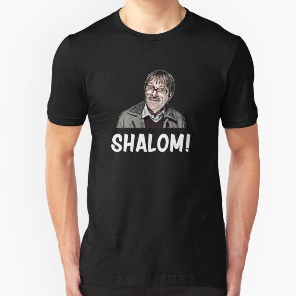 Shalom Jim from Friday Night Dinner  Slim Fit T-Shirt