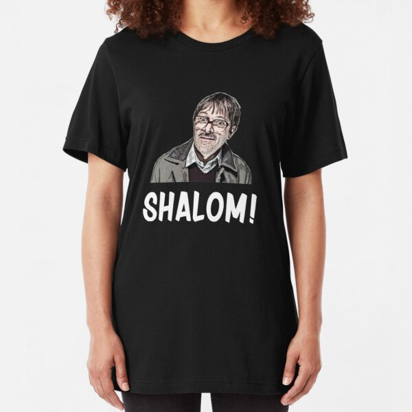Shalom Jim from Friday Night Dinner  Slim Fit T-Shirt