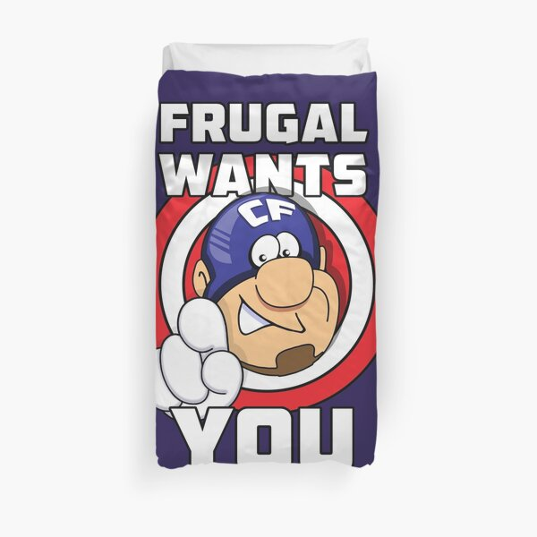Frugal wants YOU Duvet Cover