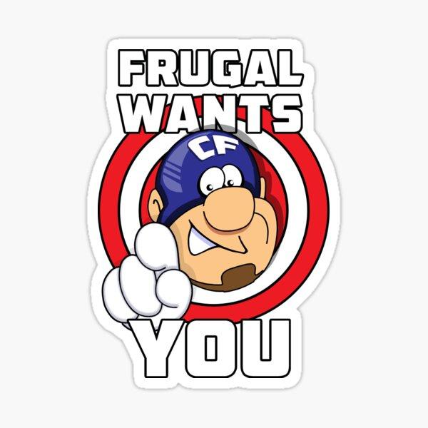 Frugal wants YOU Sticker
