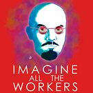 John Lenin - Imagine all the workers by Bloodysender