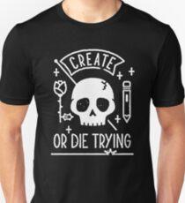 Erstellen oder Sterben versuchen Slim Fit T-Shirt
