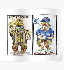 Hamilton Ticat fan of Toronto Blue Jays Poster
