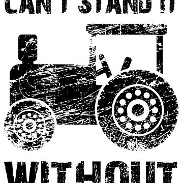 Can't stand it without tractor by Vectorbrusher