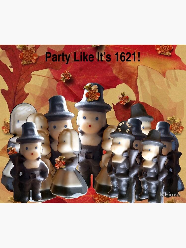 Party Like It's 1621! (Pilgrim Gathering)  by MHirose