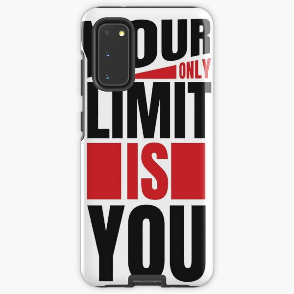 Your Only Limit Is You Samsung Galaxy Tough Case