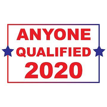 ANYONE QUALIFIED 2020 by BSHADYNYC