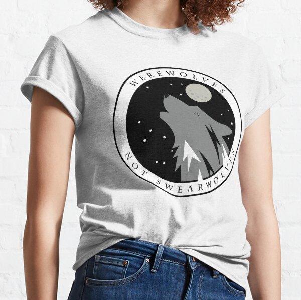 Werewolves Not Swearwolves 2.0 Classic T-Shirt