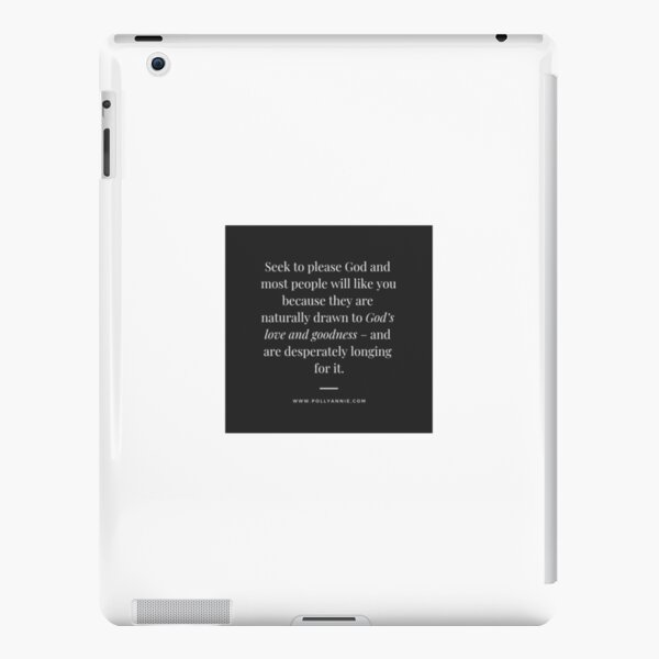 Seek to please God iPad Snap Case