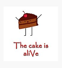 The cake is a-LIvE Photographic Print