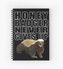 Honey Badger Never Gives Up Spiral Notebook