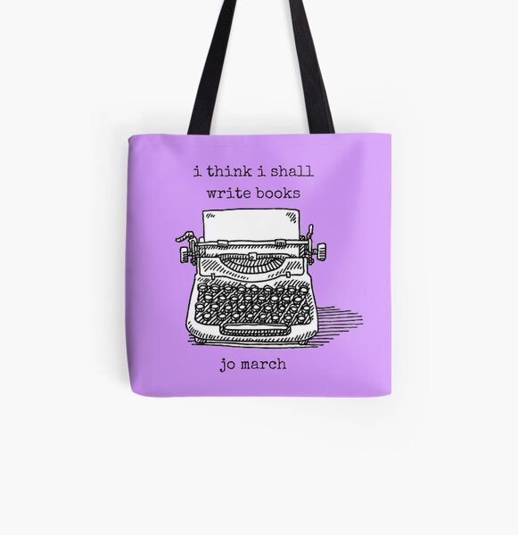 I Think I Shall Write Books All Over Print Tote Bag