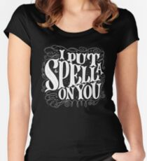 I Put A Spell on You Women's Fitted Scoop T-Shirt