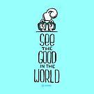 Skribbles: See the good by Em Varosky