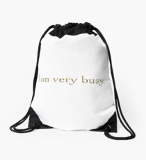 I am very busy with sunflowers Drawstring Bag