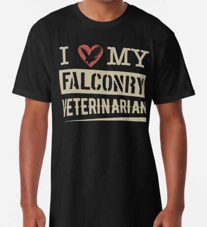 """""""I Love My Falconry Vet"""" for Falconers and Falconry Supplies. Falconry Veterinarian Gifts and T-shirt. Long T-Shirt"""