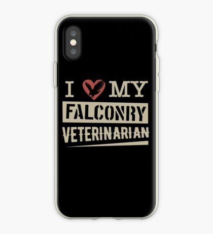 """""""I Love My Falconry Vet"""" for Falconers and Falconry Supplies. Falconry Veterinarian Gifts and T-shirt. iPhone Case"""
