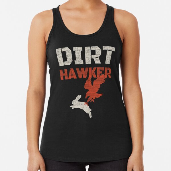Dirt Hawker Falconry Apparel and Gifts for Falconers and Falconry families. Dirt Hawker T-shirt. Racerback Tank Top