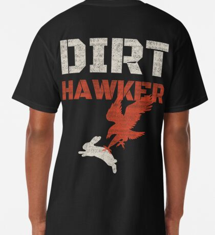 Dirt Hawker Falconry Apparel and Gifts for Falconers and Falconry families. Dirt Hawker T-shirt. Long T-Shirt