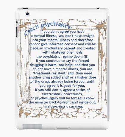 Catch psychiatric iPad Case/Skin