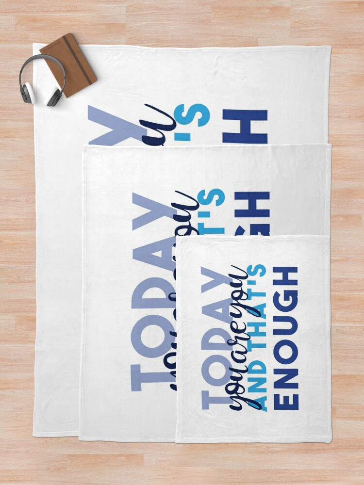 Alternate view of Today You're You and That's Enough - Dear Evan Hansen Throw Blanket