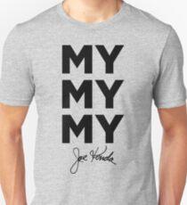 my my my Unisex T-Shirt