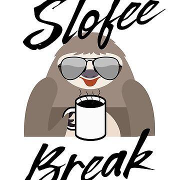 Slofee Break by keepers