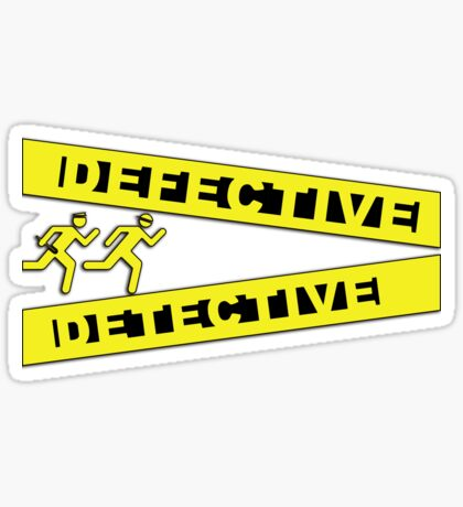 Defective Detective Crime Tape for Murderinos Sticker