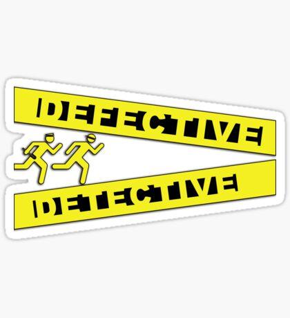 Defective Detective Crime Tape for Murderinos Sticker