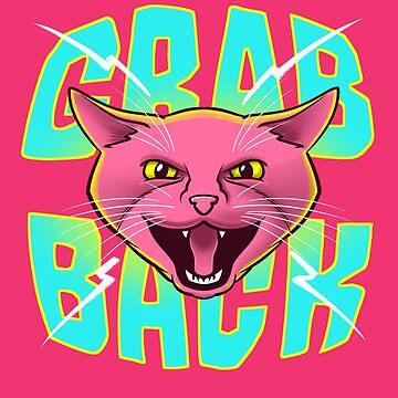 Grab Back Pussy Cat - Feline Powerful Anti Sexism Feminist Shirt by kgullholmen