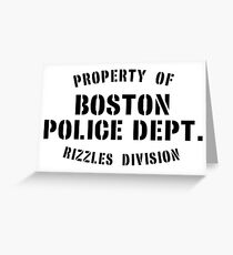 Property of Boston Police Dept. Rizzles Div. Greeting Card