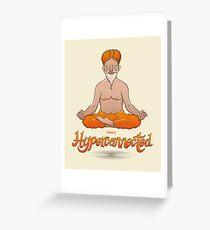 Truly hyperconnected Indian guru in meditation Greeting Card