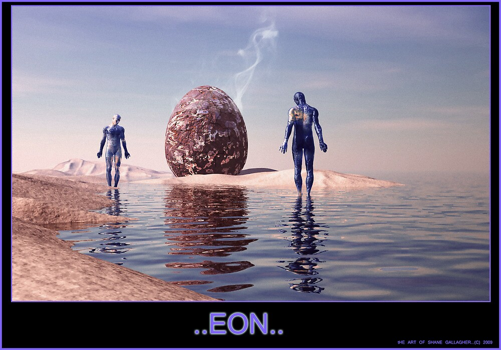 ..Eon.. by Shane Gallagher