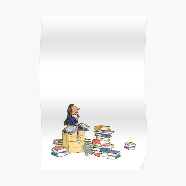 Matilda and her books! Poster