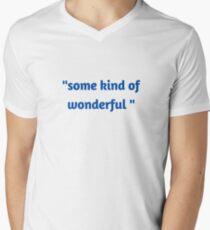 """"""" some kind of wonderful"""" V-Neck T-Shirt"""