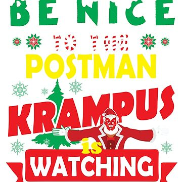 Be Nice To The Postman Krampus Is Watching Funny Xmas Design by epicshirts