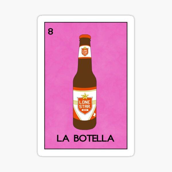 """""""La Botella"""" Lonestar Beer Loteria Sticker"""