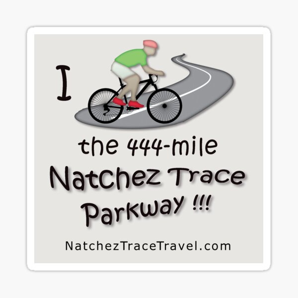 I Biked the Natchez Trace Parkway Sticker. Sticker