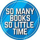 So viele Bücher, so wenig Zeit von Lightfield
