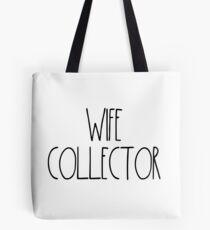 "Wife Collector ""Simply Described"" Tote Bag"