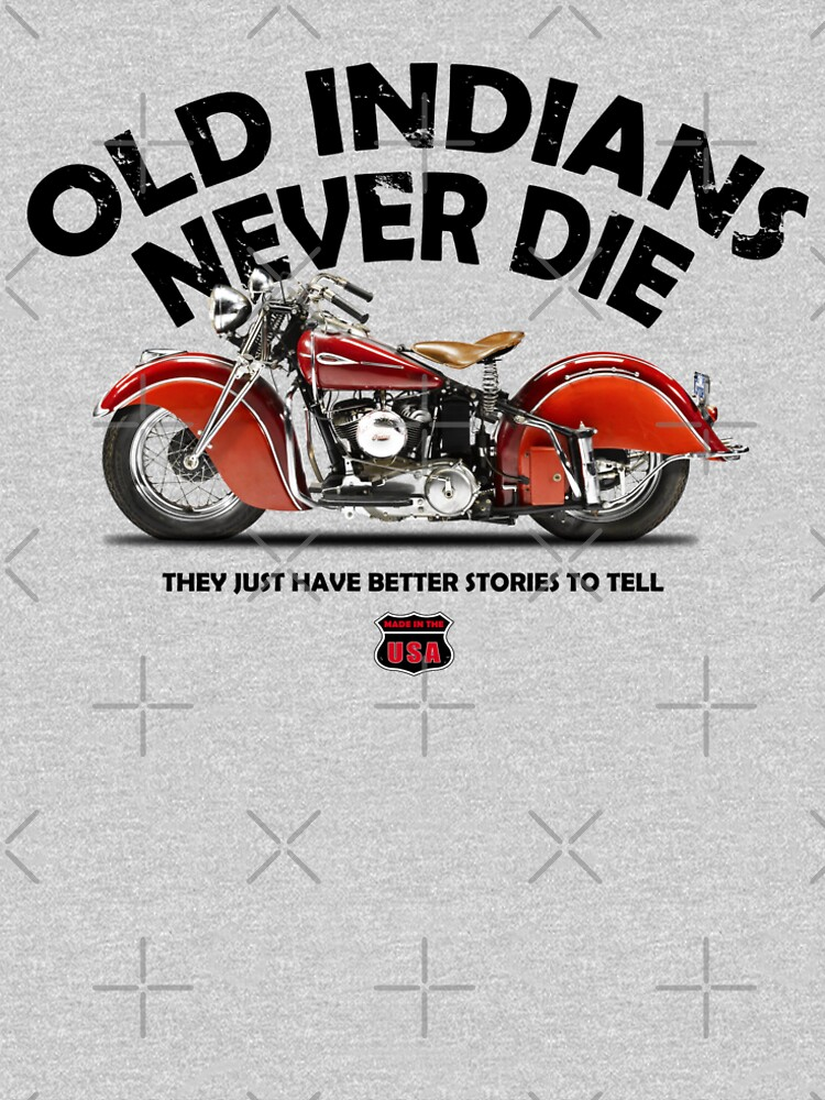 Old Indians Never Die by rogue-design
