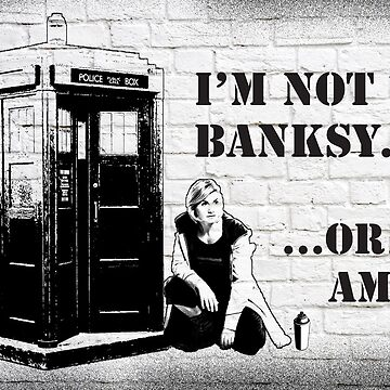 I'm Not Banksy.... Or Am I? by nerd-girl-art
